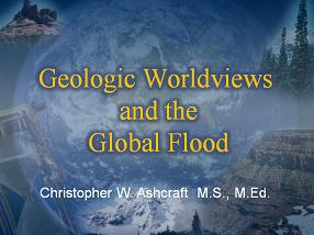 Geologic Worldview and the Global Flood