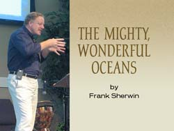 The Mighty, Wonderful Oceans